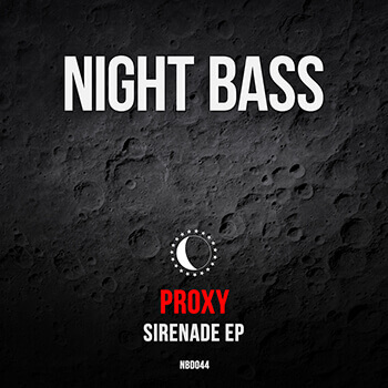PROXY – SIRENADE EP