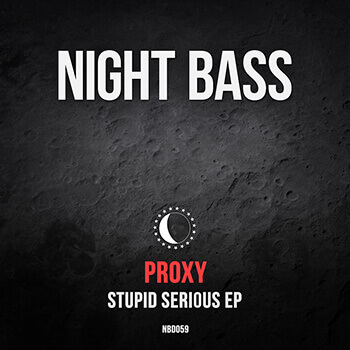 PROXY – STUPID SERIOUS EP
